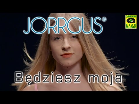 Jorrgus - Będziesz moja