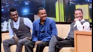 Seifu on EBS - Abebe Melese, Aregahegn Werash and Sami