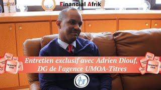 Entretien exclusif avec Adrien Diouf, DG de l'agence UMOA