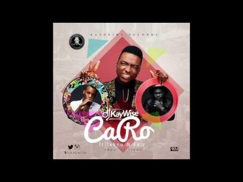 Dj Kaywise - Caro  [Official Audio] ft. Tekno, Falz