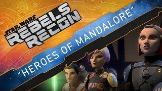 Video Rebels Recon #4.1 and #4.2: Inside Heroes of Mandalore, Parts 1 and 2   Star Wars Rebels MP3, 3GP, MP4, WEBM, AVI, FLV Oktober 2017