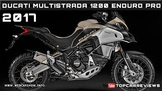 5. 2017 DUCATI MULTISTRADA 1200 ENDURO PRO Review Rendered Price Specs Release Date