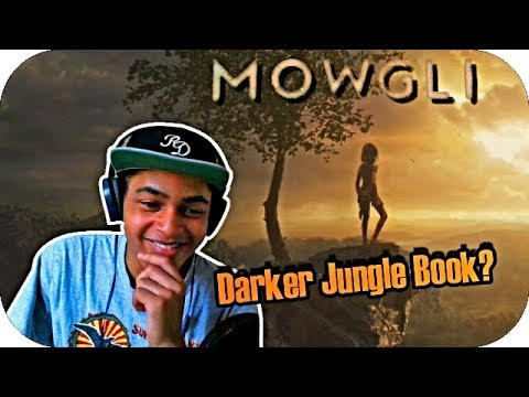 MOWGLI - Official 1st Trailer Reaction/Review