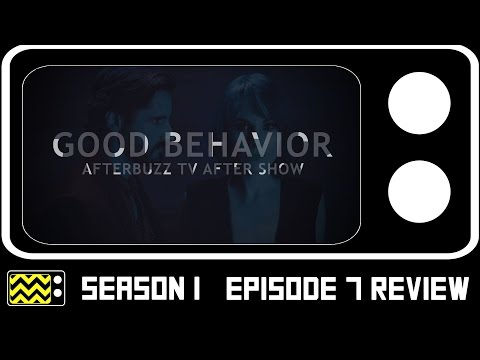 Good Behavior Season 1 Episode 7 Review & After Show | AfterBuzz TV