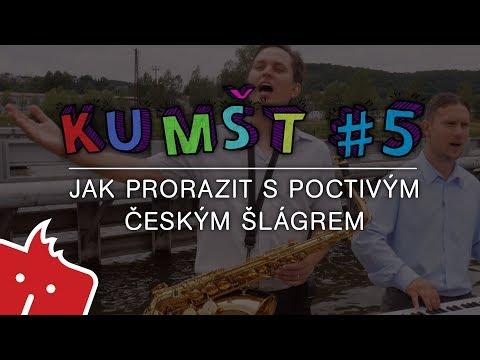 Kumšt #5: Jak prorazit s poctivým českým šlágrem