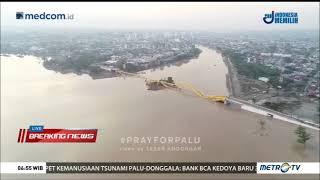 Video Kondisi Pagi Hari Terkini Wilayah Palu dari Udara MP3, 3GP, MP4, WEBM, AVI, FLV Maret 2019