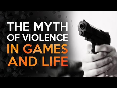 The Myth Of Video Game Violence And Real World Aggression