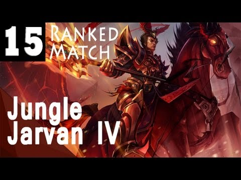 League of Legends Journey to Diamond - Ranked Match #15 Jungle Jarvan (Silver IV)