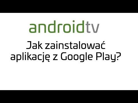 Video Jak zainstalować dowolną aplikację z Google Play na Android TV? Sony Android TV download in MP3, 3GP, MP4, WEBM, AVI, FLV January 2017