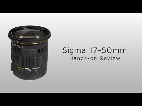 Sigma 17-50mm F2.8 EX DC OS HSM Hands-on Review