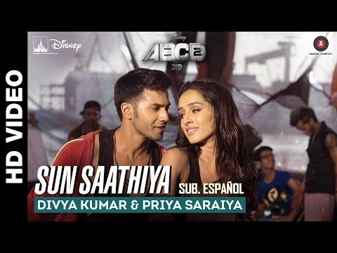 Video Sun Saathiya - ABCD 2 [Sub Español] Varun Dhawan & Shraddha Kapoor download in MP3, 3GP, MP4, WEBM, AVI, FLV January 2017