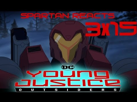 Young Justice: Outsiders 3x15 'Leverage' | Spartan Reacts
