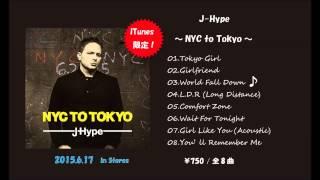 J-Hype - NYC to Tokyo (Album Trailer)