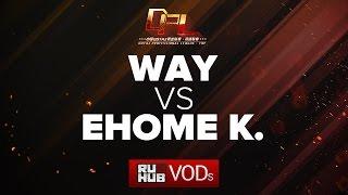 WAY vs EHOME.K, DPL Season 2 - Div. B, game 2 [Mila]