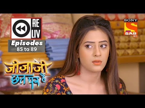 Weekly Reliv - Jijaji Chhat Per Hai - 7th May to 11th May 2018 - Episode 85 to 89