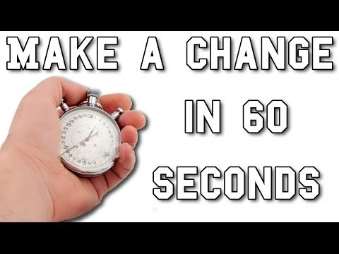60 SECONDS THAT WILL CHANGE YOUR THINKING.