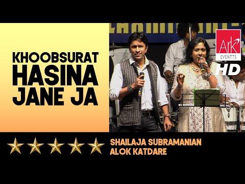 Khoobsurat Hasina - Alok Katdare & Shailaja Subramanian - ARK EVENTS