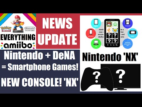NEW NINTENDO CONSOLE 'NX' ANNOUNCED! DeNA Making Smartphone Games! Lego Amiibo? – Nintendo [?]