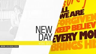 JULISSA | New Day (Official Lyric Video)