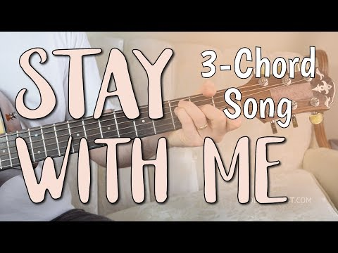 'Stay With Me' Easy Guitar Lesson - ONLY 3 Chords! | Sam Smith - Chords & Strumming Mp3