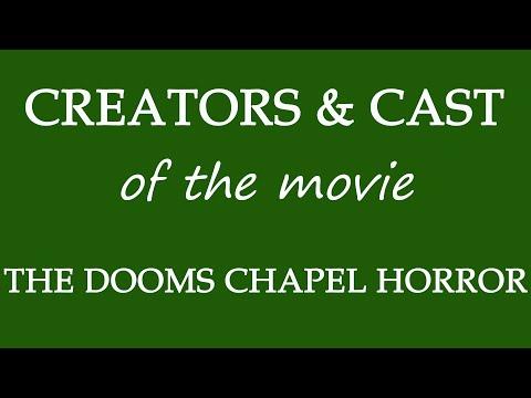 The Dooms Chapel Horror (2016) Movie Information Cast and Creators