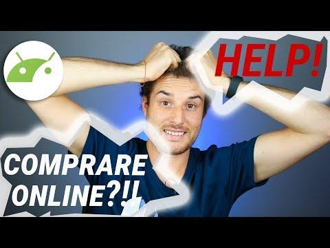 COMPRARE ONLINE? 7 consigli pratici per evitare fregature! | TuttoAndroid