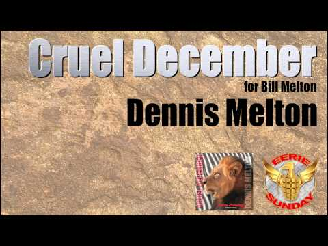Cruel December (for Bill Melton)