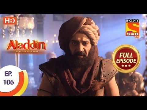 Aladdin - Ep 106 - Full Episode - 10th January, 2019