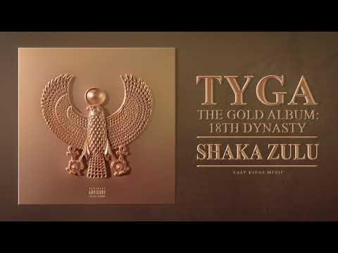 Tyga Shaka Zulu Official Music Video
