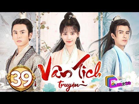 Phim Hay 2019 | Vân Tịch Truyện - Tập 39 | C-MORE CHANNEL - Thời lượng: 45 phút.