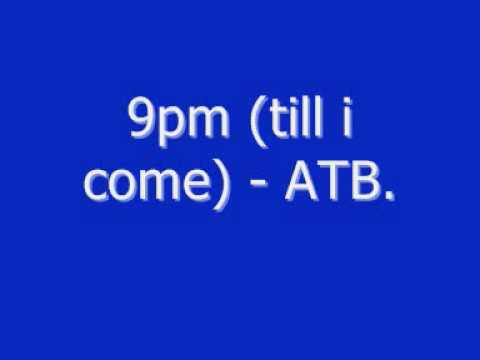 9pm (till I Come) - ATB. (ministry Of Sound ONE Cd Remix)