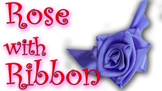 DIY Crafts :How To Make A Rose With Ribbon