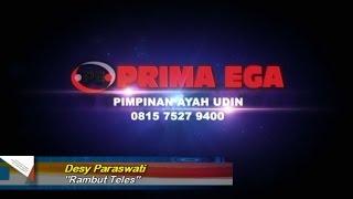 Rambut Teles ( Desy Paraswati ) | PRIMA EGA ENTERTAINMENT | Sidapurna Tegal