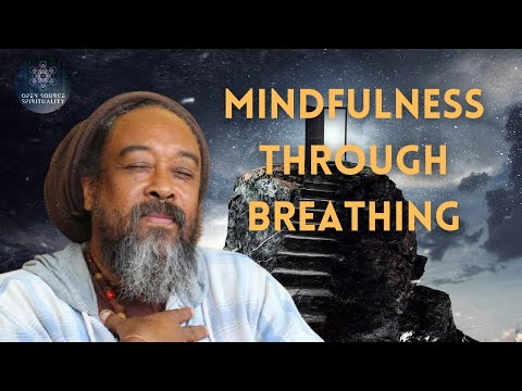 Mooji Video: How Breathing Leads to Mindfulness