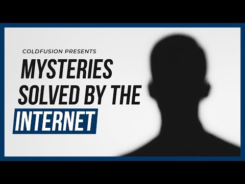 Fascinating Mysteries Solved by the Internet