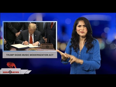 Trump signs Music Modernization Act (ASL - 10.11.18)