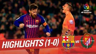 Highlights FC Barcelona vs Real Valladolid (1-0)
