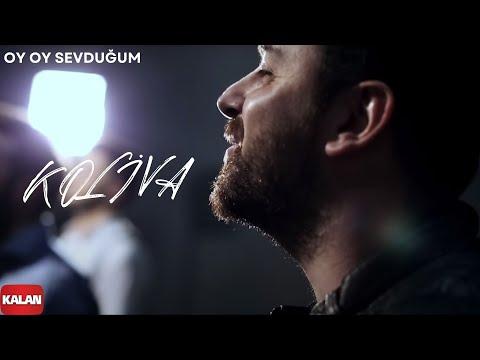 Koliva – Oy Oy Sevduğum