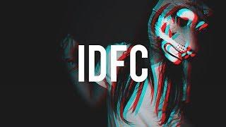 Video Blackbear - IDFC (Crankdat Re-Crank) MP3, 3GP, MP4, WEBM, AVI, FLV Maret 2018