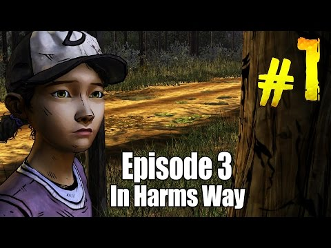 The Walking Dead Game: Season 2 - Part 1 [Episode 3: In Harms Way] - Walkthrough/Lets Play/Gameplay