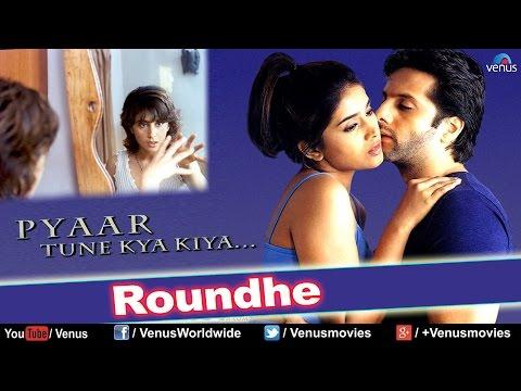 Video Roundhe (HD) Full Video Song | Pyaar Tune Kya Kiya | Fardeen Khan, Urmila Matondkar | download in MP3, 3GP, MP4, WEBM, AVI, FLV January 2017