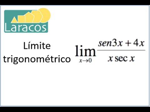 Límite Trigonométrico (sen3x +4 x) / (xsecx)