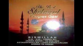 SHOLAWAT CAMPURSARI   BISMILLAH