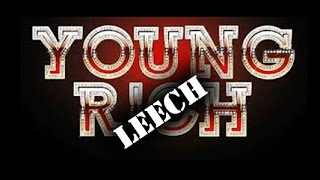 Young Rich (hic) Leech .... Ep 88