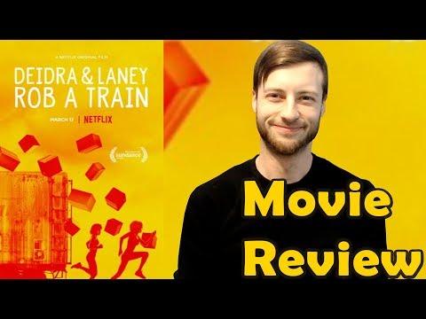 Deidra And Laney Rob A Train (2017) - Netflix Movie Review (Non-Spoiler)