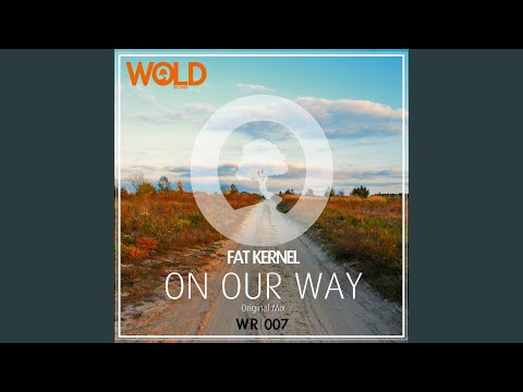 On Our Way (Original Mix)