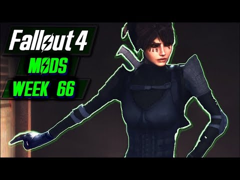 BEST MODS OF THE MONTH - Fallout 4 Mods - WEEK 66