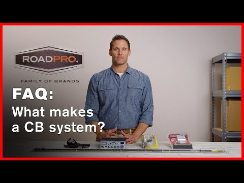 CB Radio FAQ #5 - What are the components that make up a CB radio system?