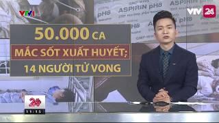 Tiêu Điểm: Nguyên Nhân Của Sự Bùng Phát Dịch Sốt Xuất Huyết