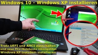 Video Windows XP auf Windows 10 Notebook installieren | UEFI deaktivieren MP3, 3GP, MP4, WEBM, AVI, FLV Juli 2018